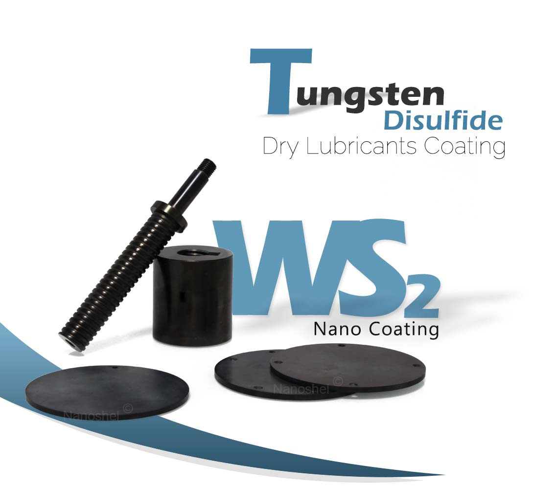 WS2 Nano Coating - Tungsten Disulfide Dry Lubricants Coating